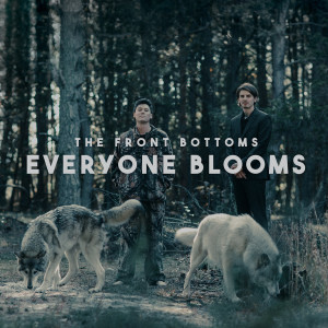 Album everyone blooms from The Front Bottoms