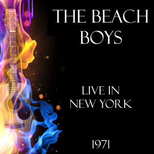 Album Live in New York 1971 from The Beach Boys