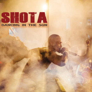 Album Dancing In The Sun from SHOTA