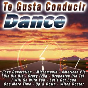 Album Te Gusta Conducir  Dance from Ultra Dance