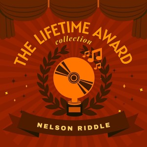Album The Lifetime Award Collection from Nelson Riddle