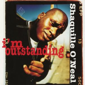 Album I'm Outstanding EP from Shaquille O'Neal