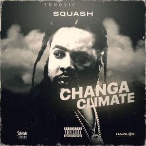 Album Changa Climate (Explicit) from Squash