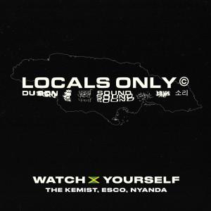 Album Watch Yourself (Jamaica Version) (Explicit) from The Kemist