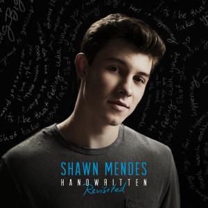 Handwritten (Revisited) 2015 Shawn Mendes