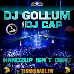 Album HandzUp Isn't Dead [8 Years Technobase.fm Hymn] from DJ Gollum