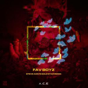A.C.E的專輯Fav Boyz (Steve Aoki's Gold Star Remix)