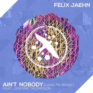 收聽Felix Jaehn的Ain't Nobody (Loves Me Better)歌詞歌曲