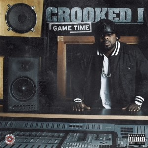 Album Game Time (Explicit) from Crooked I