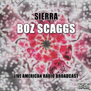 Boz Scaggs的專輯Sierra (Live)