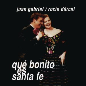 收聽Juan Gabriel的Qué Bonito Es Santa Fe (Mijangos GTG Radio)歌詞歌曲