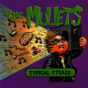 Album Typical Stereo from The Mullets