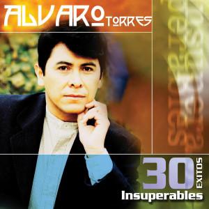 30 Exitos Insuperables 2003 Alvaro Torres
