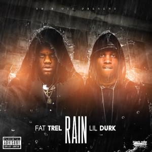 Album Rain (feat. Lil Durk) (Explicit) from Fat Trel