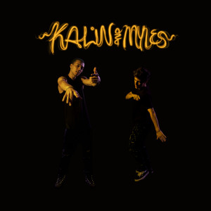 Kalin And Myles 2015 Kalin And Myles