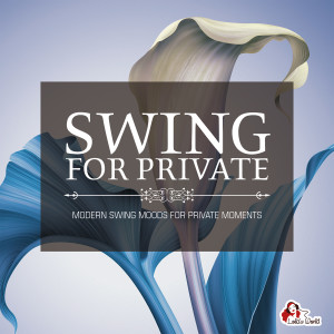 Album Swing for Private from Various Artists