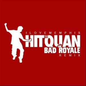 Album Hit the Quan (Bad Royale Remix) from iLoveMemphis