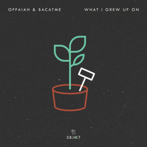 Album What I Grew Up On from offaiah