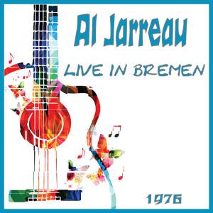 Album Live in Bremen 1976 from Al Jarreau