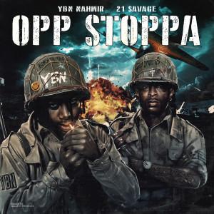 Album Opp Stoppa (feat. 21 Savage) from 21 Savage