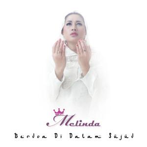 Berdoa Di Dalam Sujud dari Melinda