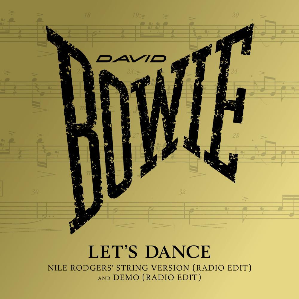 ฟังเพลงอัลบั้ม Let's Dance (Nile Rodgers' String Version) [Radio Edit]