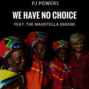 Album We Have No Choice from PJ Powers