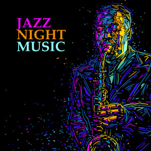 Album Jazz Night Music - Piano Melody for Romantic Evening from Jazz Night Music Paradise
