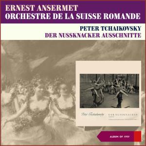 Album Peter Tchaikovsky: The Nutcracker, Suite Op. 71A (Ausschnitte) (Album of 1959) from Ernest Ansermet