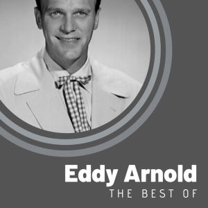 Eddy Arnold的專輯The Best of Eddy Arnold
