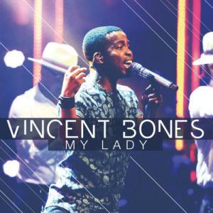 Album My Lady from Vincent Bones