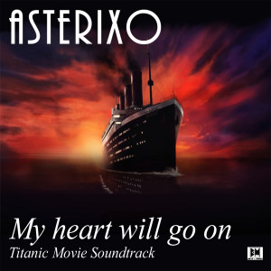 James Horner的專輯My heart will go on (Titanic Movie Soundtrack)
