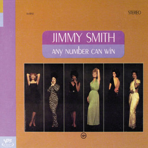 Jimmy Smith的專輯Any Number Can Win