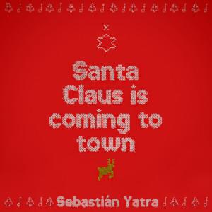 Sebastian Yatra的專輯Santa Claus Is Comin' To Town