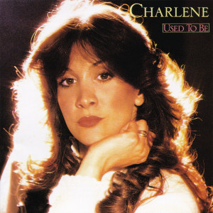 Charlene的專輯Used To Be