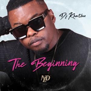 Album The Beginning from DJ Khathu