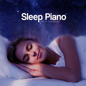 Sleep Piano Music Systems的專輯Help Me Sleep, Vol. I: Relaxing Modern Piano Music for a Good Night's Sleep (432hz)