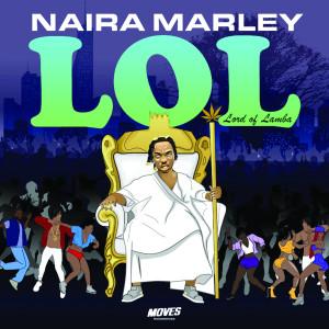 Album Lol from Naira Marley