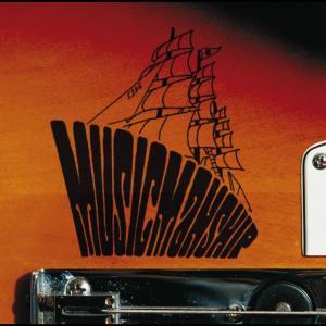 MUSIC MAN SHIP 2007 可苦可樂