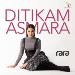 Ditikam Asmara dari Rara