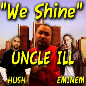 Uncle Ill的專輯We Shine