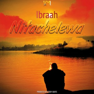 Album Nitachelewa from Ibraah