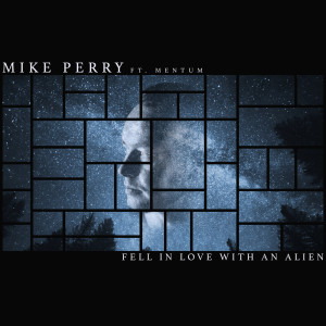 Album Fell In Love With An Alien from Mike Perry