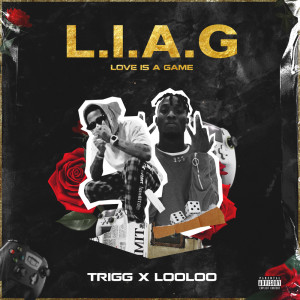Album L.I.A.G (Love Is A Game) from Trigg