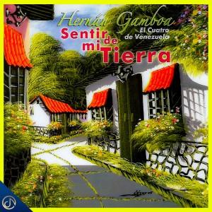 Album Sentir de Mi Tierra from Hernán Gamboa