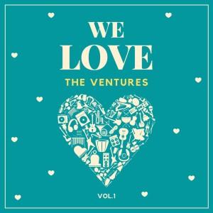 The Ventures的專輯We Love the Ventures, Vol. 1