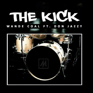Album The Kick (feat. Don Jazzy) from Don Jazzy