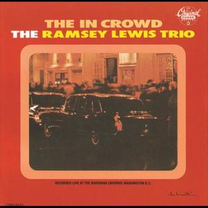 The In Crowd 1965 Ramsey Lewis