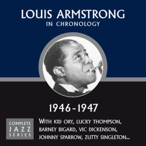 Louis Armstrong的專輯Complete Jazz Series 1946 - 1947
