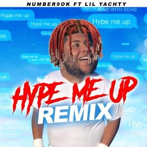Hype Me Up (Remix) (Explicit)